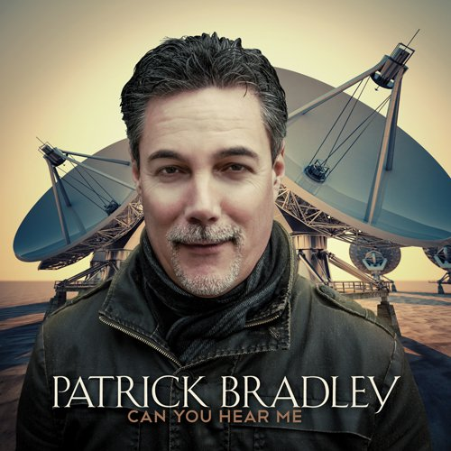 Patrick Bradley - Can You Hear Me